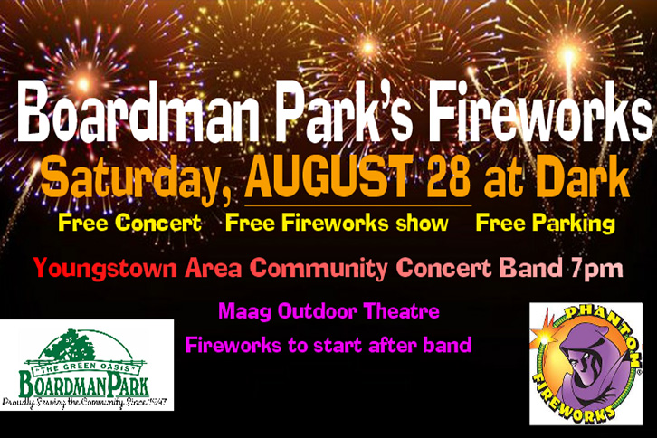 Fireworks at Boardman Park on August 28th